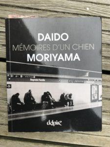 Daido Moriyama / Mémoires d'un chien