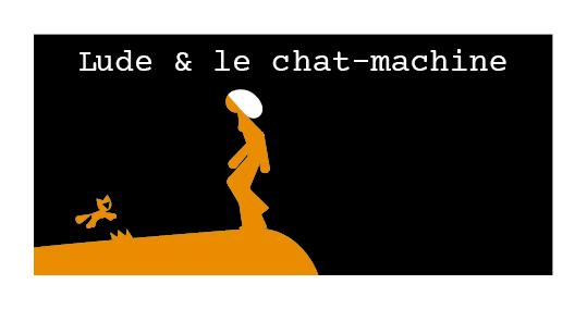 Lude & le chat-machine — © Boyan Drenec